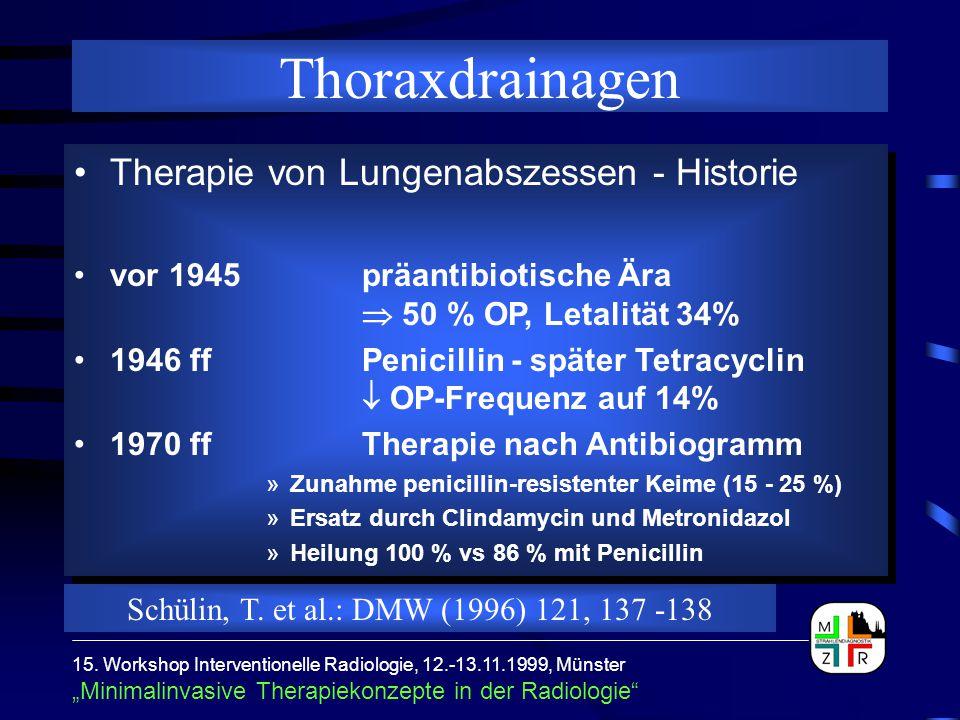 Thoraxdrainagen Therapie von Lungenabszessen - Historie