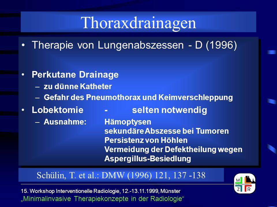 Thoraxdrainagen Therapie von Lungenabszessen - D (1996)