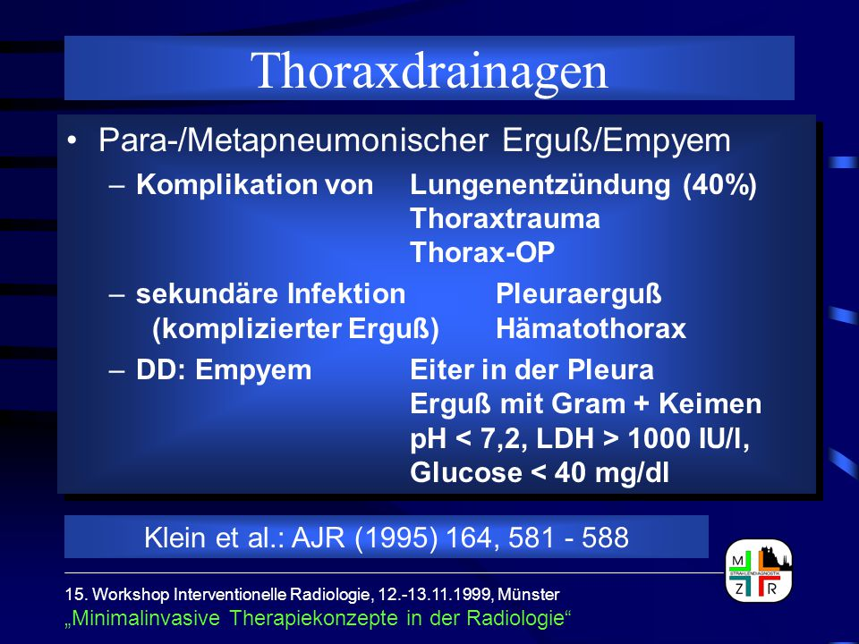 Thoraxdrainagen Para-/Metapneumonischer Erguß/Empyem
