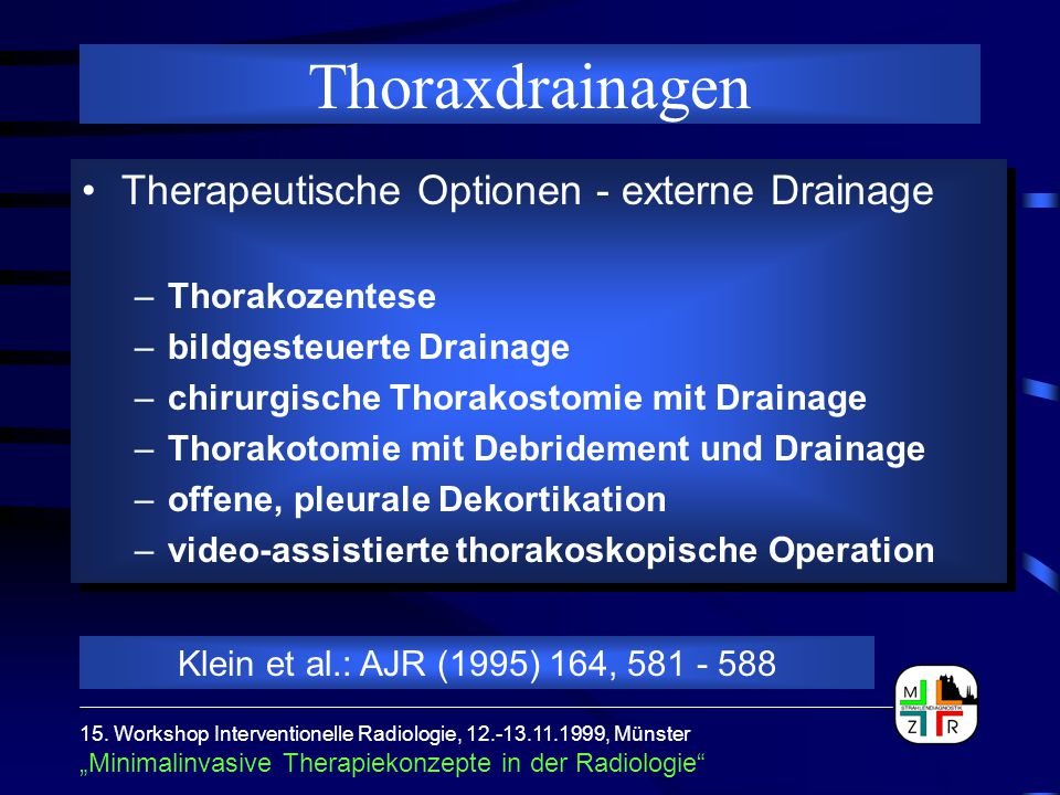 Thoraxdrainagen Therapeutische Optionen - externe Drainage