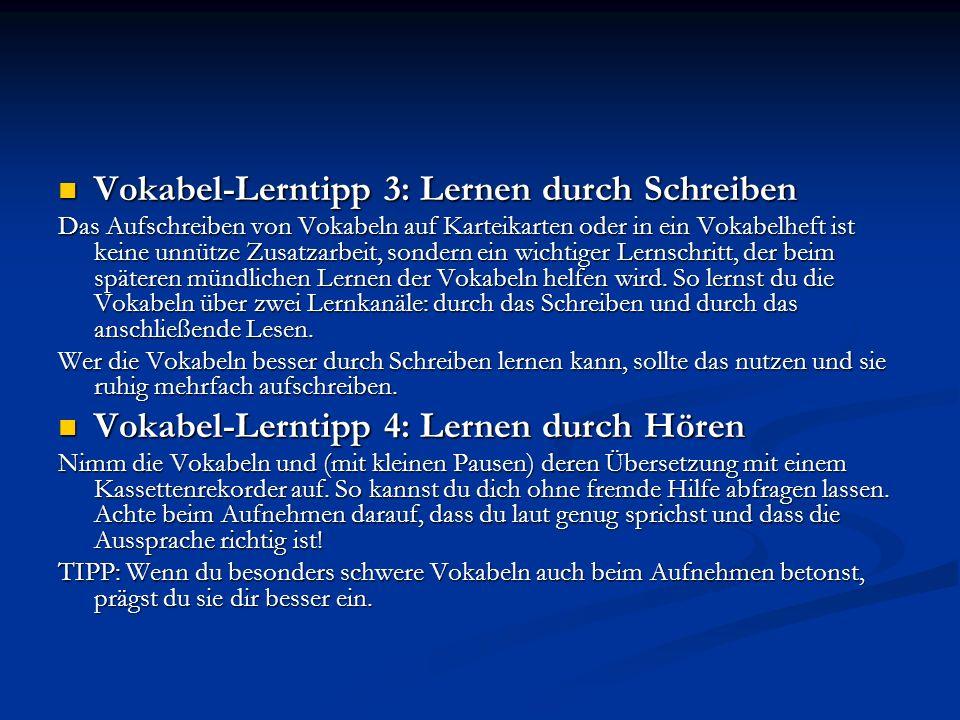 Vokabel-Lerntipp 3: Lernen durch Schreiben