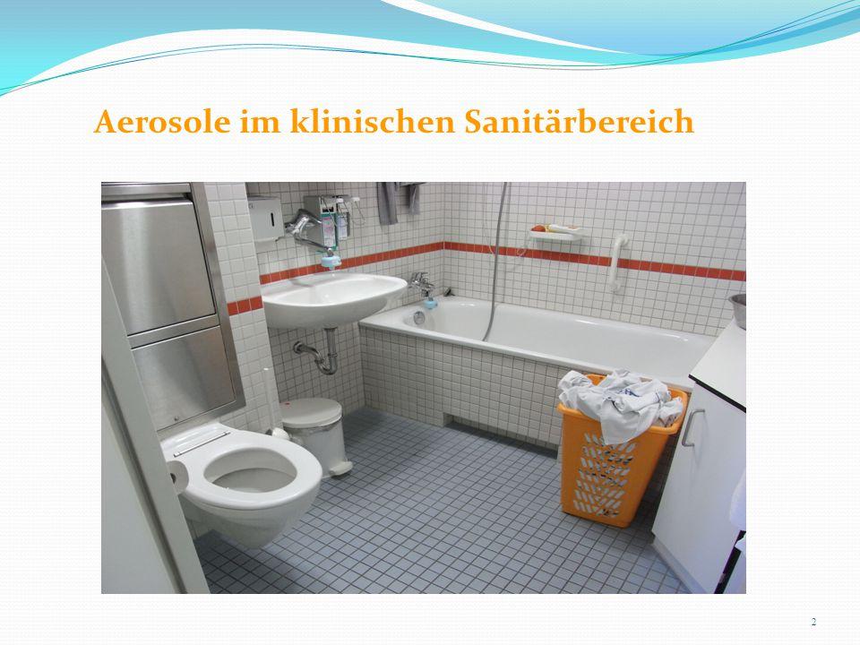 Aerosole im klinischen Sanitärbereich