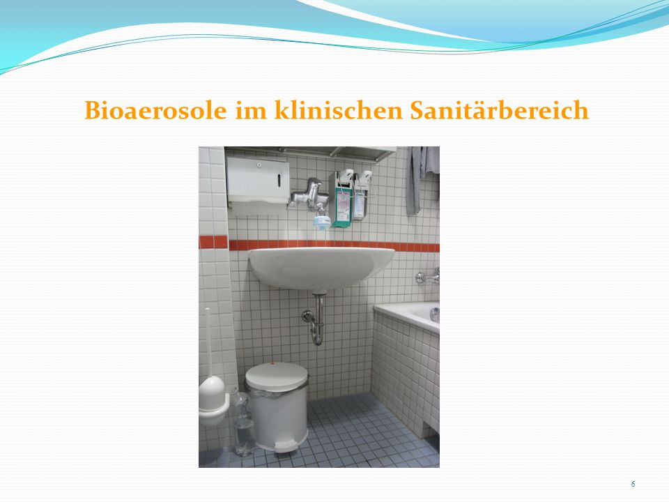 Bioaerosole im klinischen Sanitärbereich