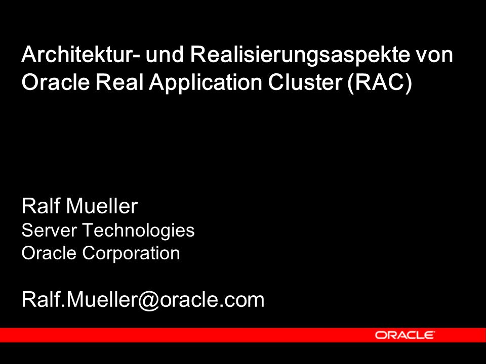 Architektur- und Realisierungsaspekte von Oracle Real Application Cluster (RAC)
