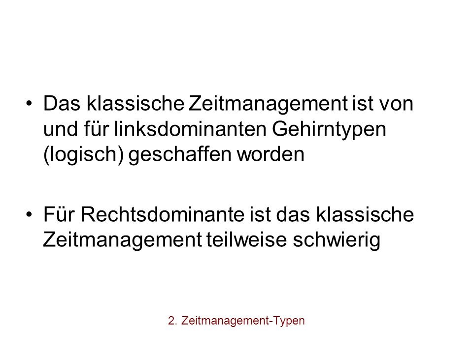 2. Zeitmanagement-Typen