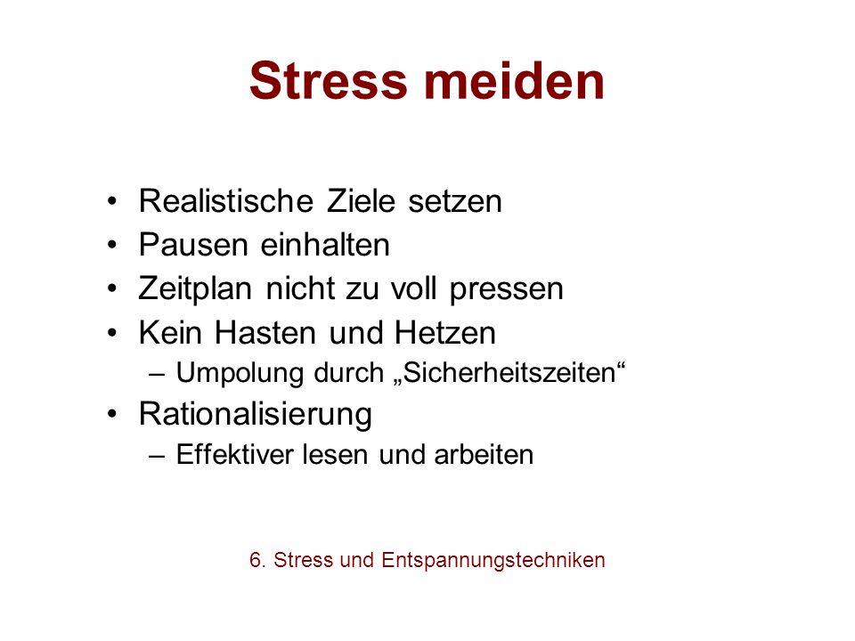 6. Stress und Entspannungstechniken