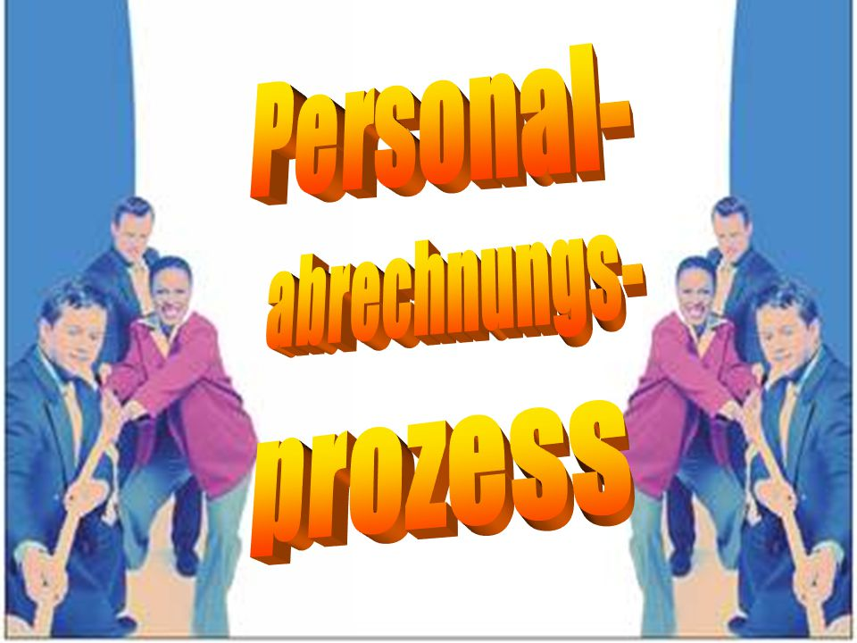 Personal- abrechnungs- prozess