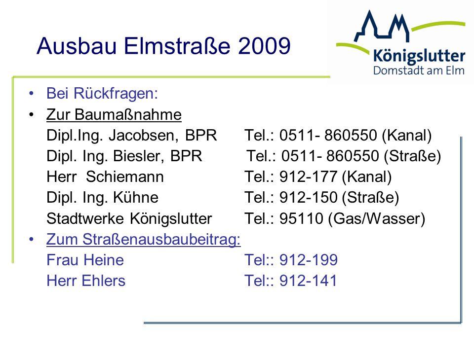 Bei Rückfragen: Zur Baumaßnahme. Dipl.Ing. Jacobsen, BPR Tel.: 0511- 860550 (Kanal)