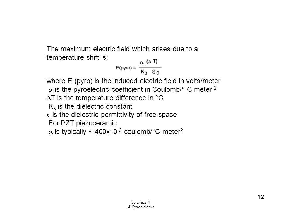 The maximum electric field which arises due to a temperature shift is: