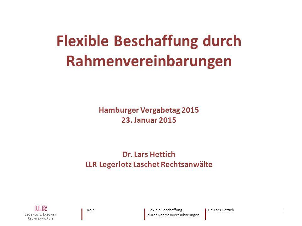 Flexible Beschaffung durch Rahmenvereinbarungen Hamburger Vergabetag 2015 23.