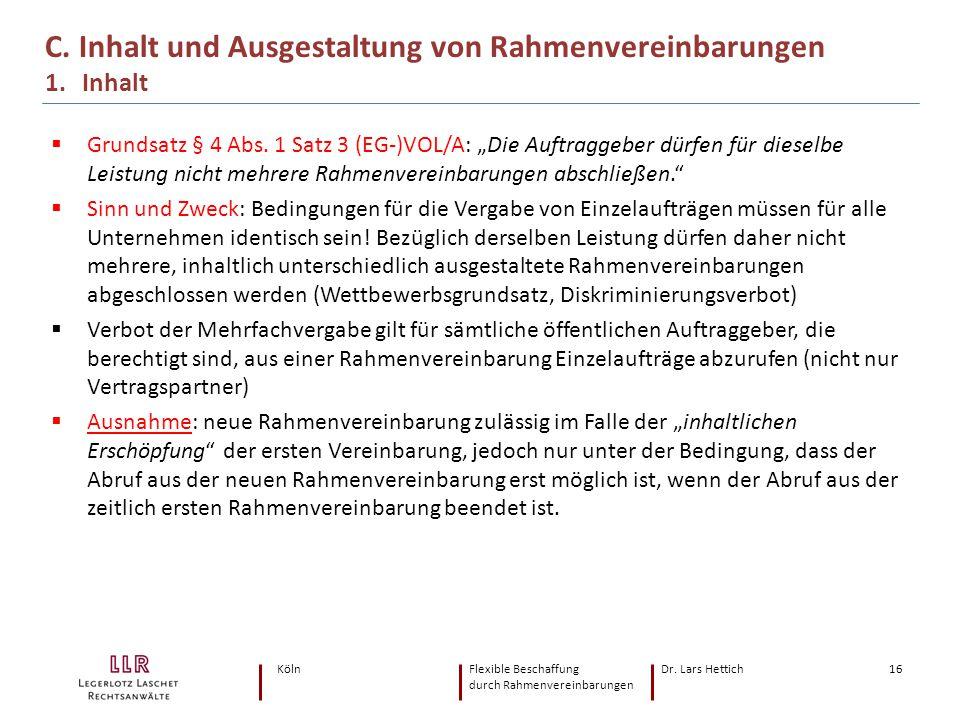 C. Inhalt und Ausgestaltung von Rahmenvereinbarungen