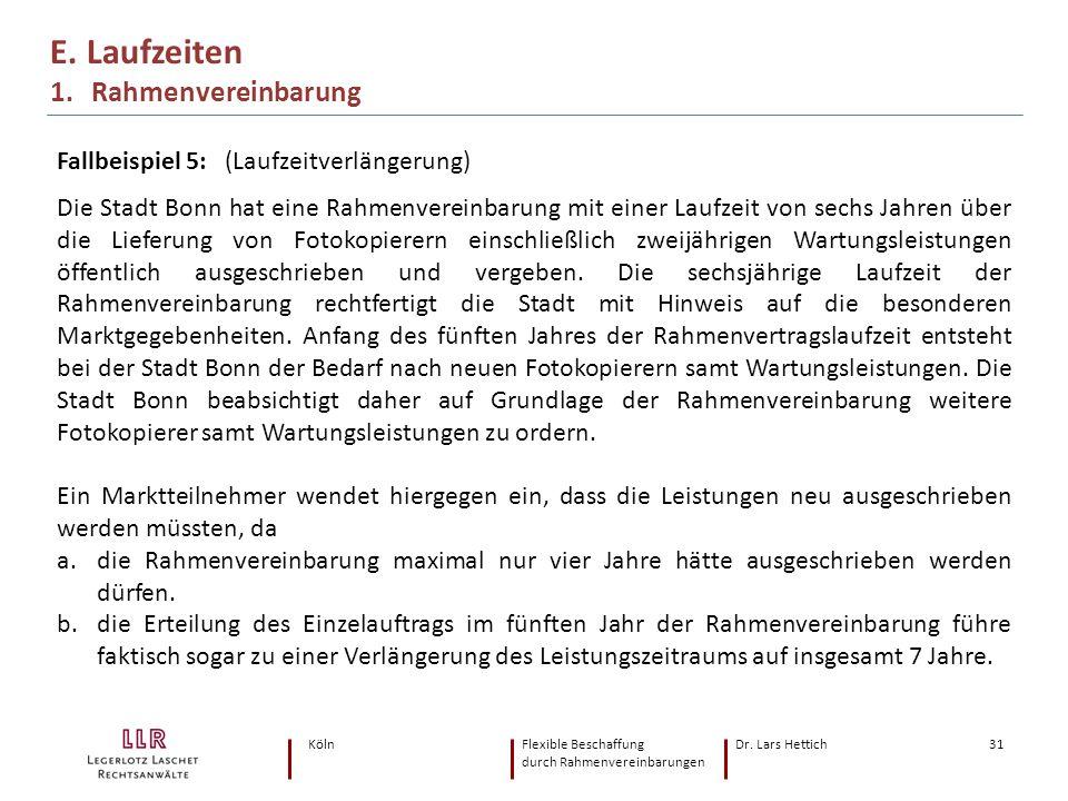 E. Laufzeiten 1. Rahmenvereinbarung