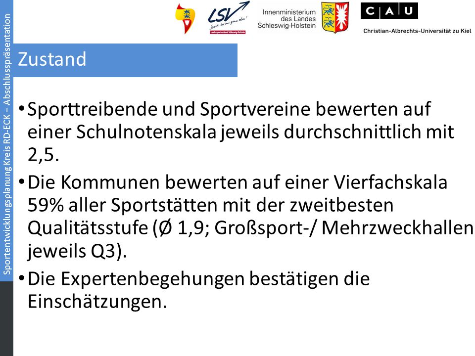 Zustand Sporttreibende und Sportvereine bewerten auf einer Schulnotenskala jeweils durchschnittlich mit 2,5.