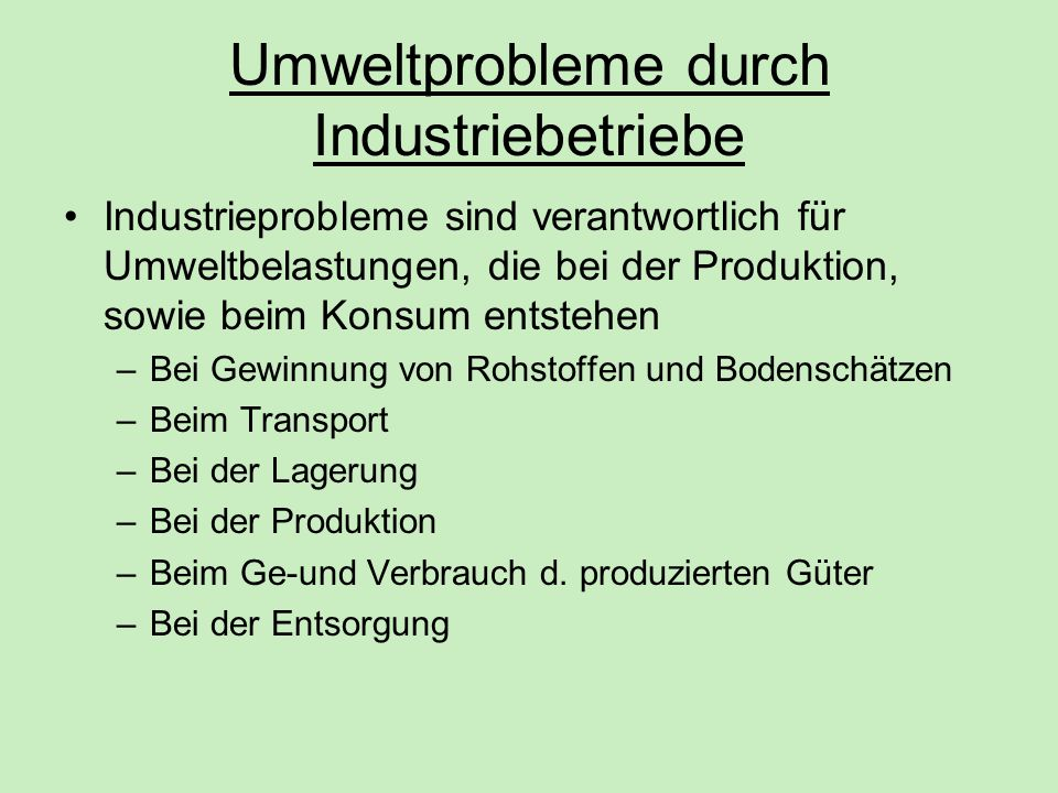 Umweltprobleme durch Industriebetriebe