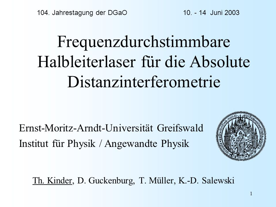 Th. Kinder, D. Guckenburg, T. Müller, K.-D. Salewski
