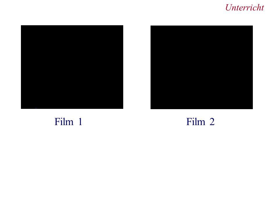 Unterricht Film 1 Film 2