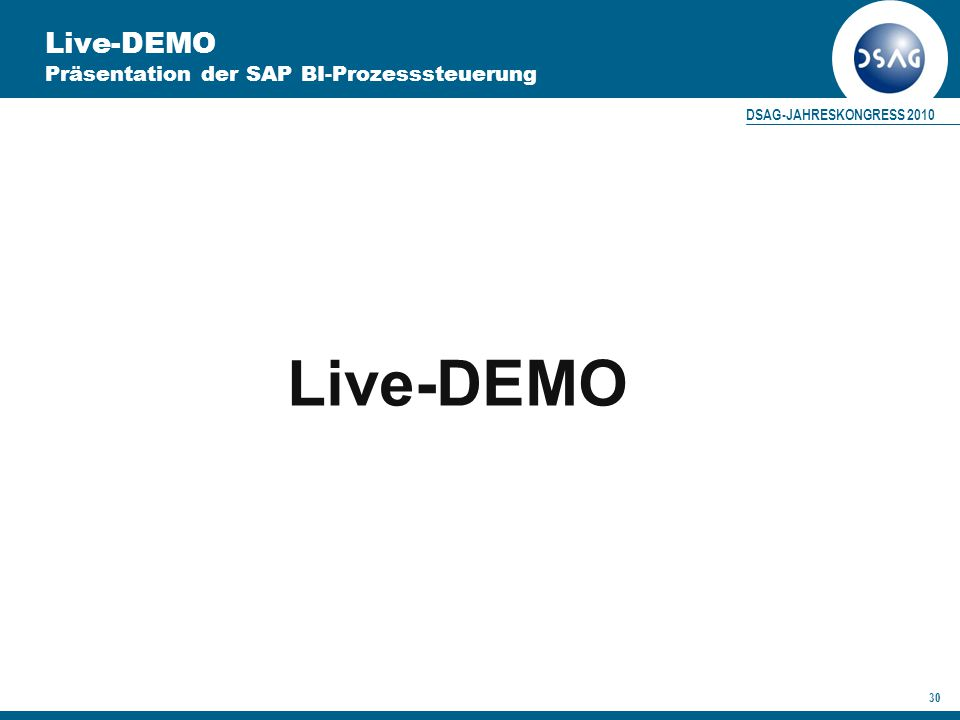 Live-DEMO Präsentation der SAP BI-Prozesssteuerung