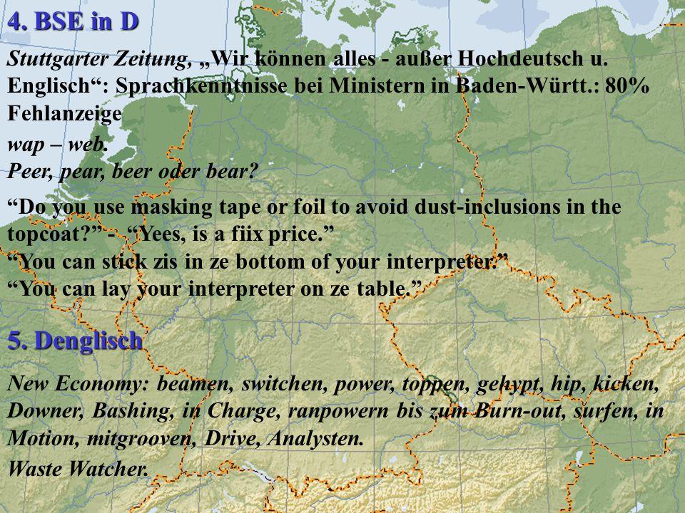 """4. BSE in D Stuttgarter Zeitung, """"Wir können alles - außer Hochdeutsch u. Englisch : Sprachkenntnisse bei Ministern in Baden-Württ.: 80% Fehlanzeige."""