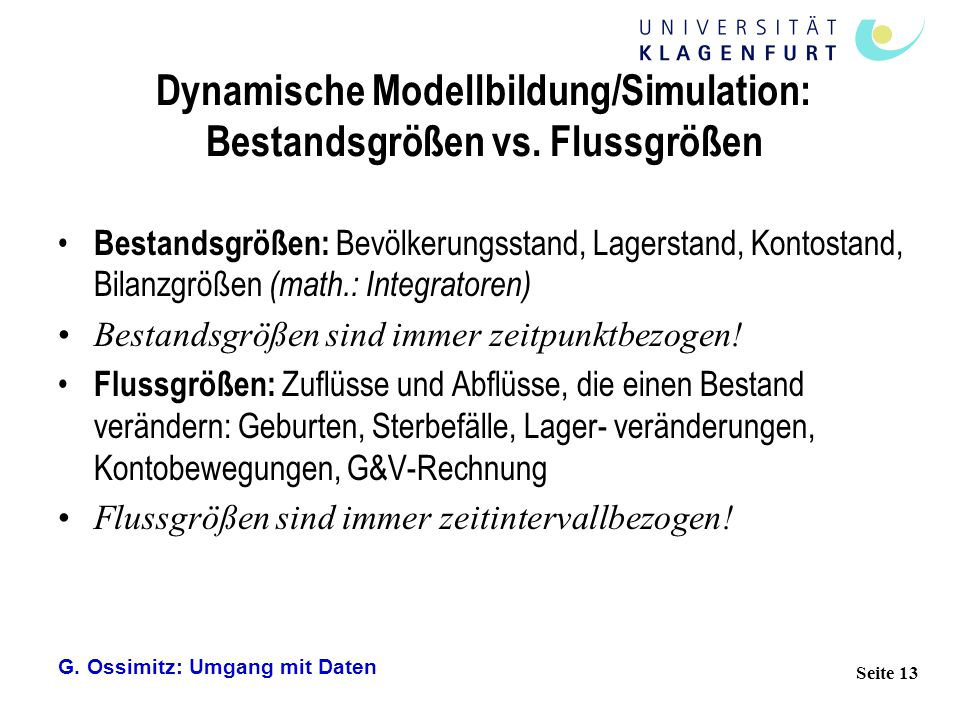Dynamische Modellbildung/Simulation: Bestandsgrößen vs. Flussgrößen