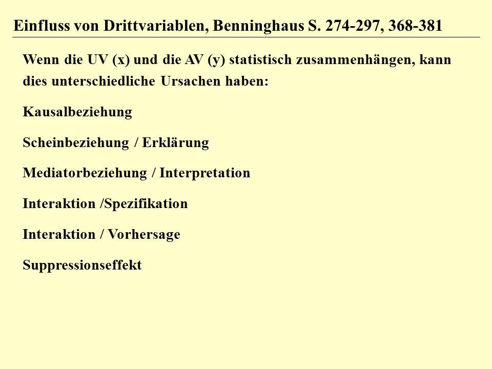 Einfluss von Drittvariablen, Benninghaus S. 274-297, 368-381