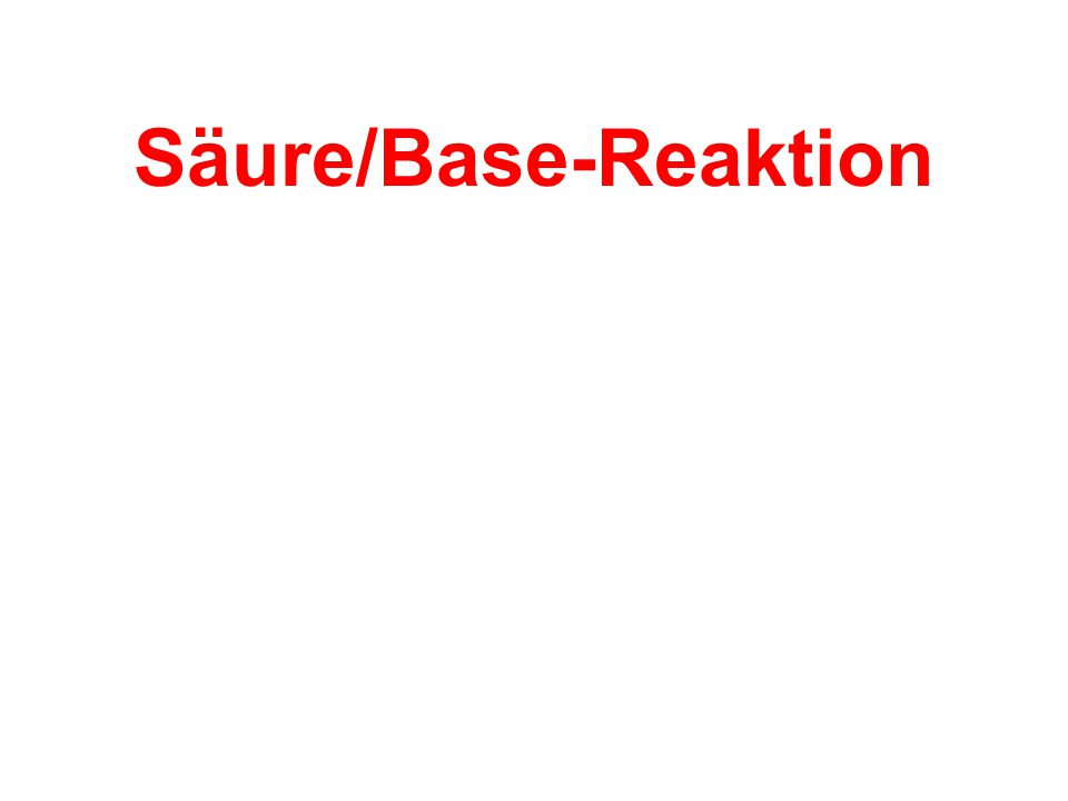 Säure/Base-Reaktion