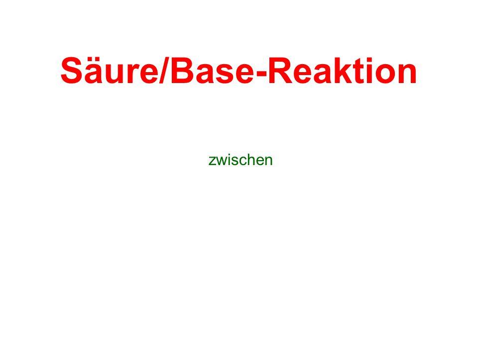 Säure/Base-Reaktion zwischen
