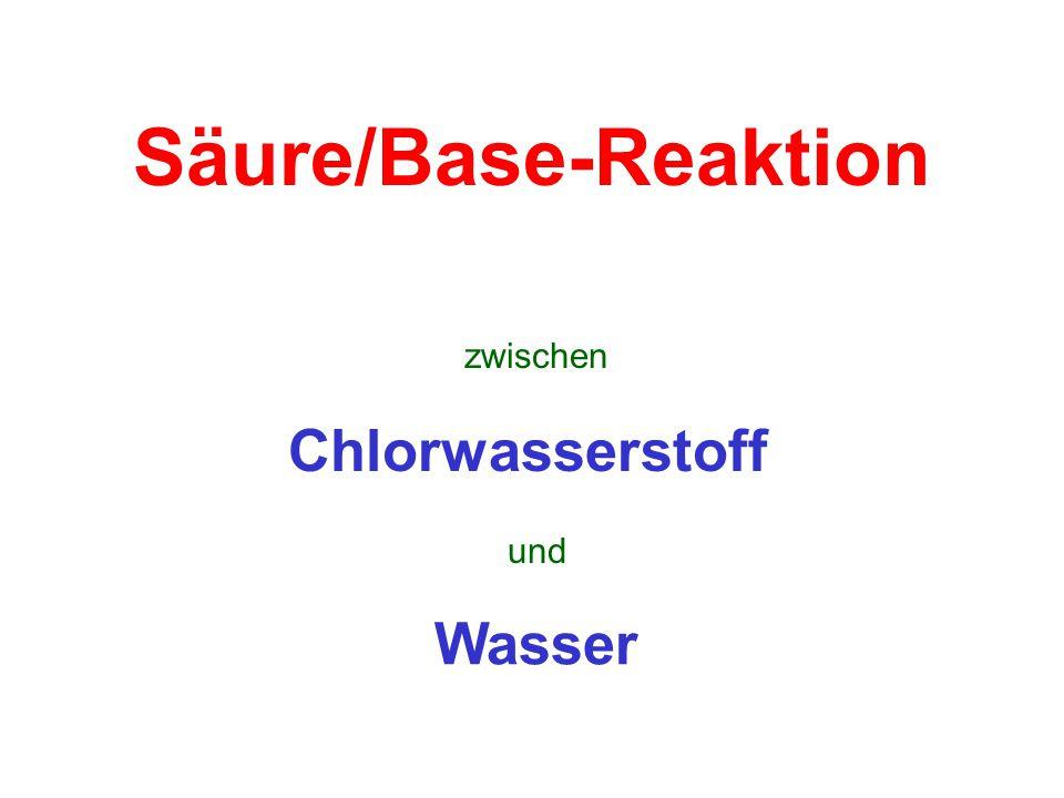 Säure/Base-Reaktion zwischen Chlorwasserstoff und Wasser
