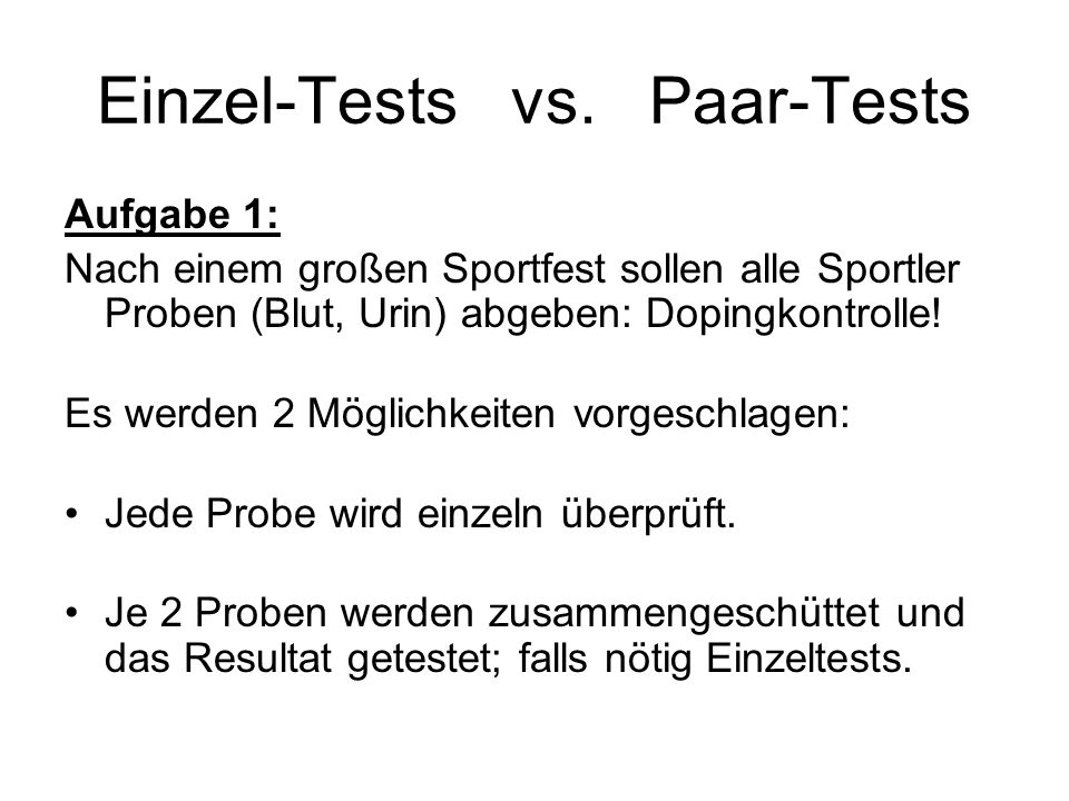 Einzel-Tests vs. Paar-Tests