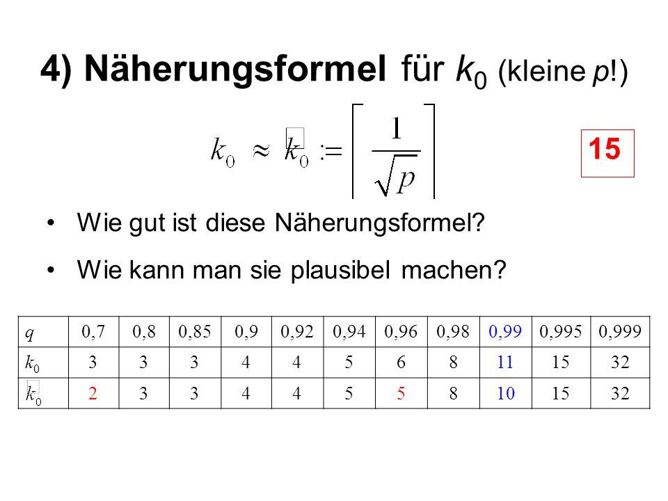 4) Näherungsformel für k0 (kleine p!)