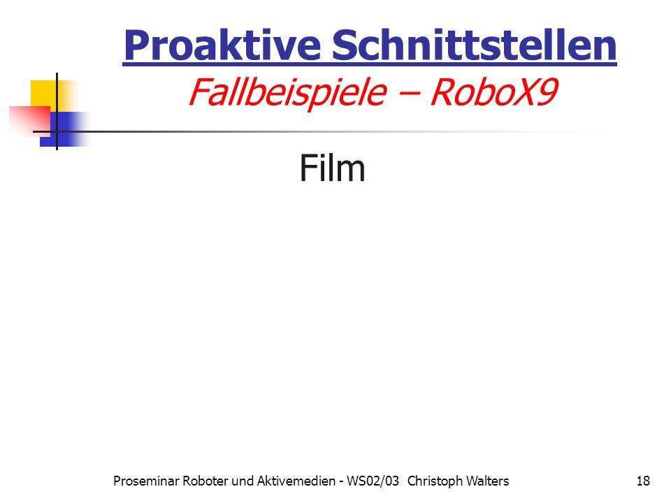 Proaktive Schnittstellen Fallbeispiele – RoboX9