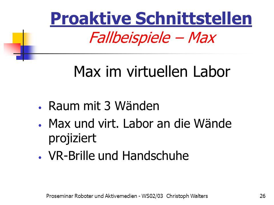 Proaktive Schnittstellen Fallbeispiele – Max
