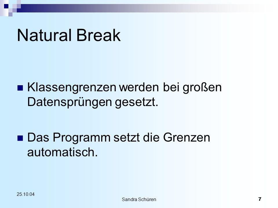 Natural Break Klassengrenzen werden bei großen Datensprüngen gesetzt.