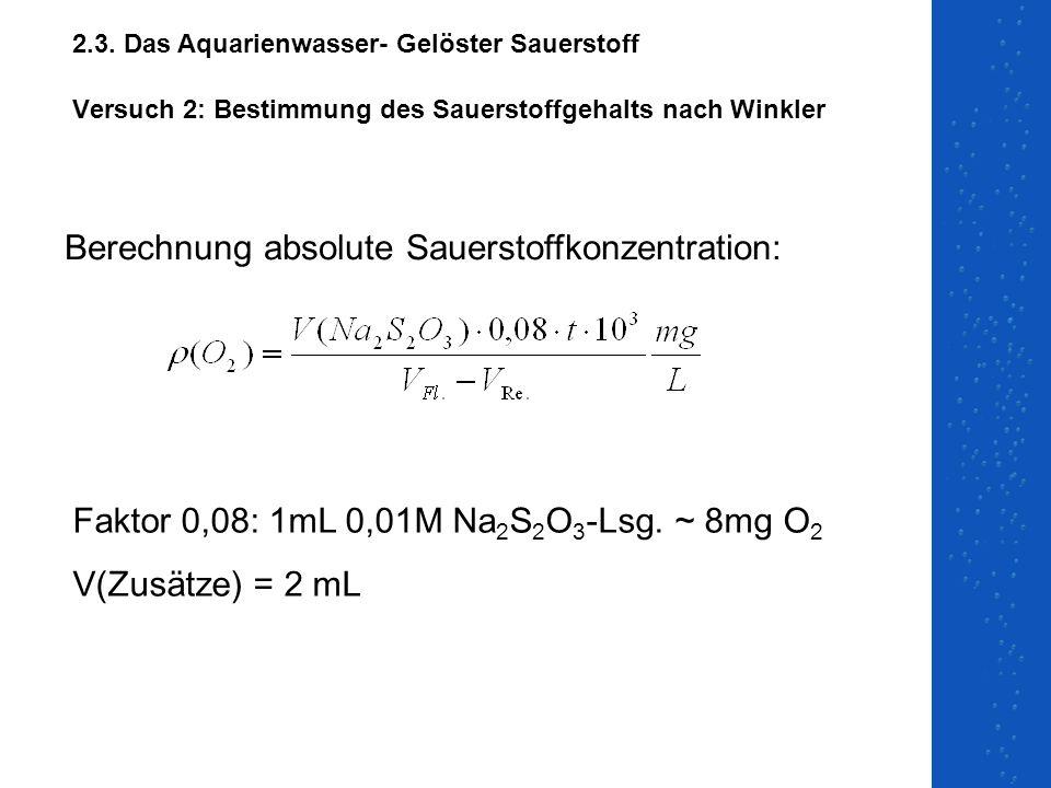 Versuch 2: Bestimmung des Sauerstoffgehalts nach Winkler
