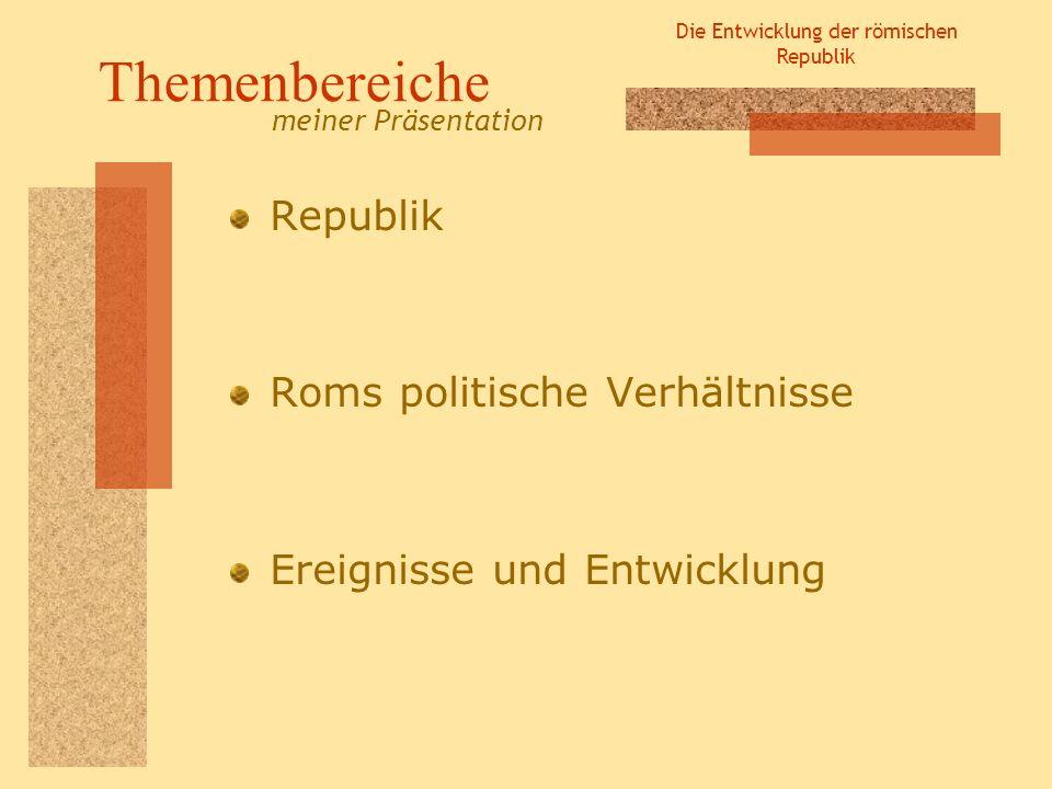 Die Entwicklung der römischen Republik