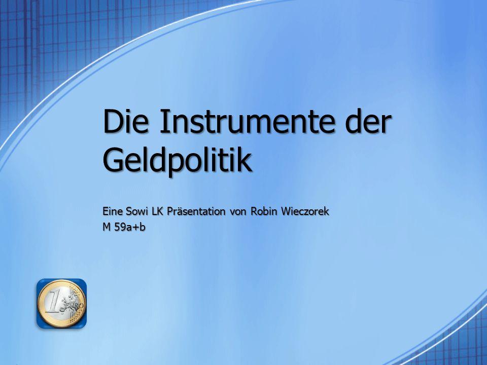 Die Instrumente der Geldpolitik