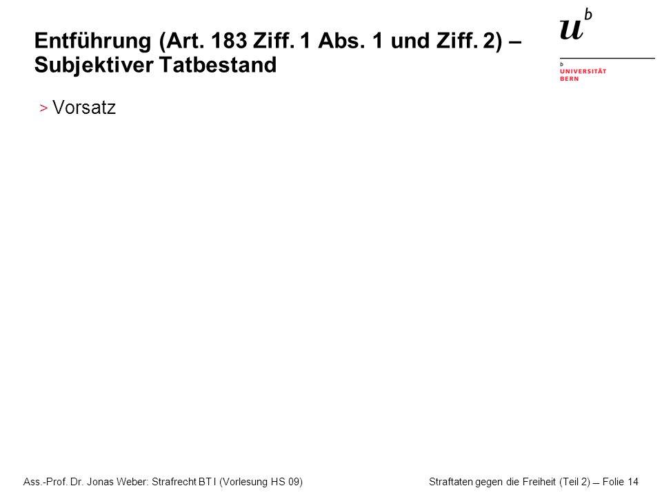 Entführung (Art. 183 Ziff. 1 Abs. 1 und Ziff