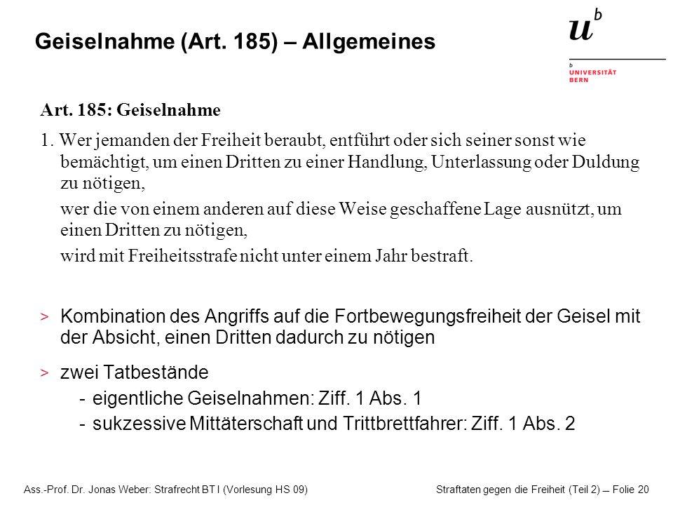 Geiselnahme (Art. 185) – Allgemeines