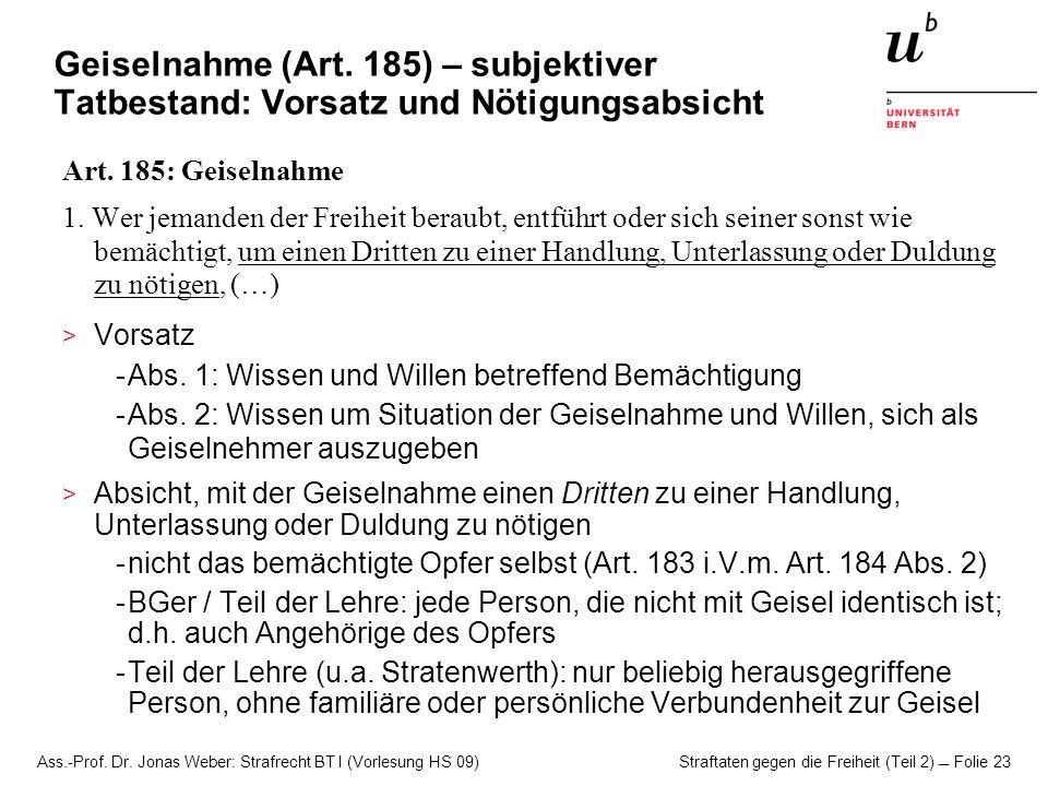 Geiselnahme (Art. 185) – subjektiver Tatbestand: Vorsatz und Nötigungsabsicht