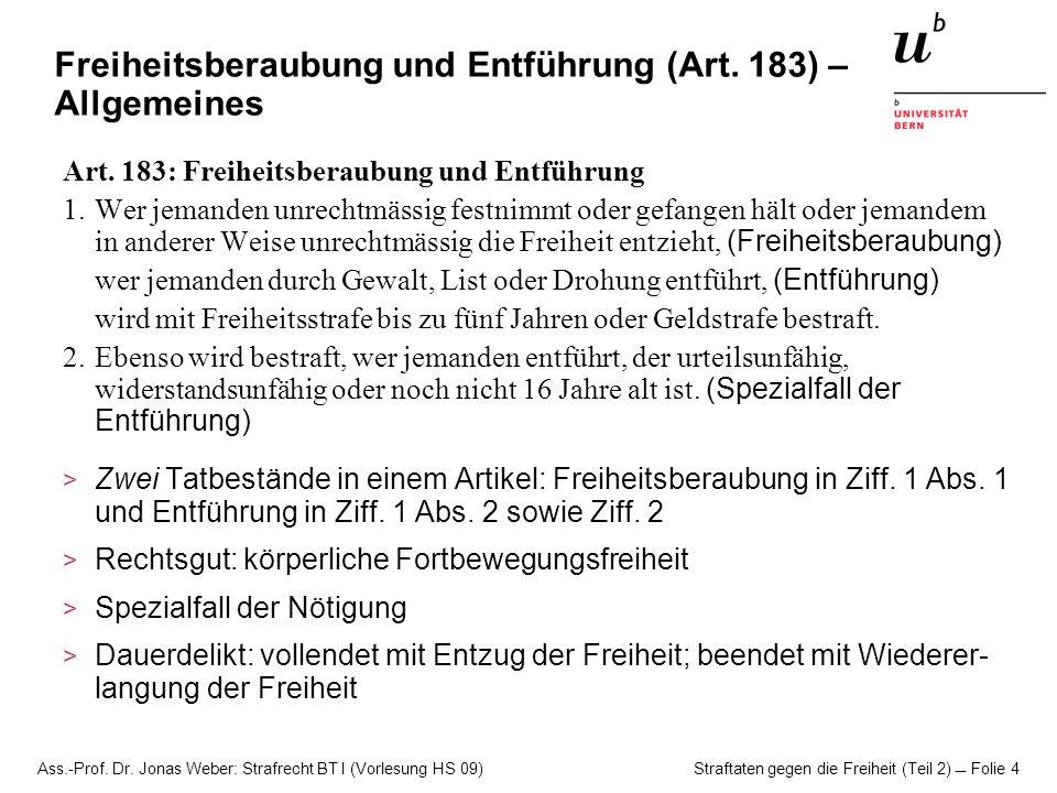 Freiheitsberaubung und Entführung (Art. 183) – Allgemeines