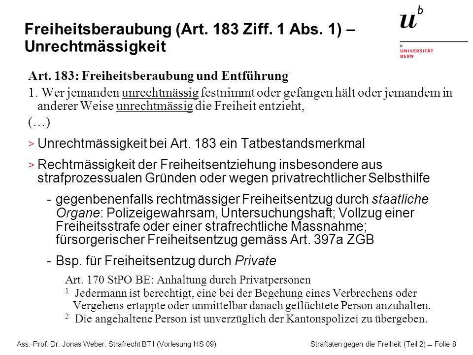 Freiheitsberaubung (Art. 183 Ziff. 1 Abs. 1) – Unrechtmässigkeit