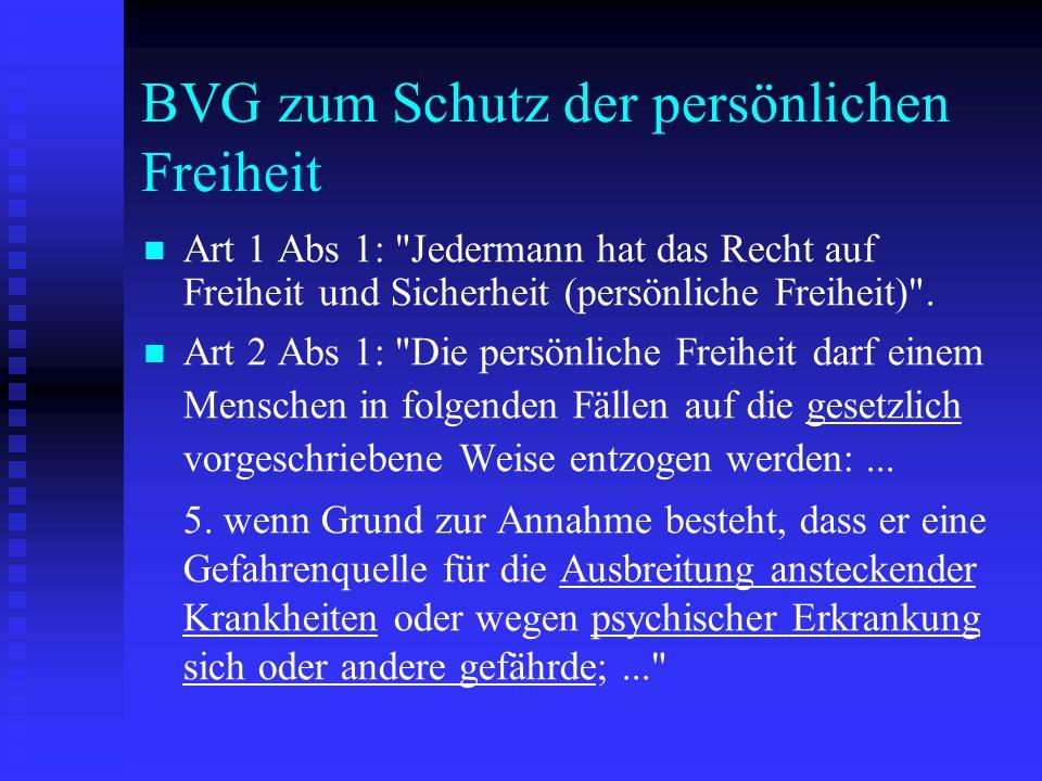 BVG zum Schutz der persönlichen Freiheit