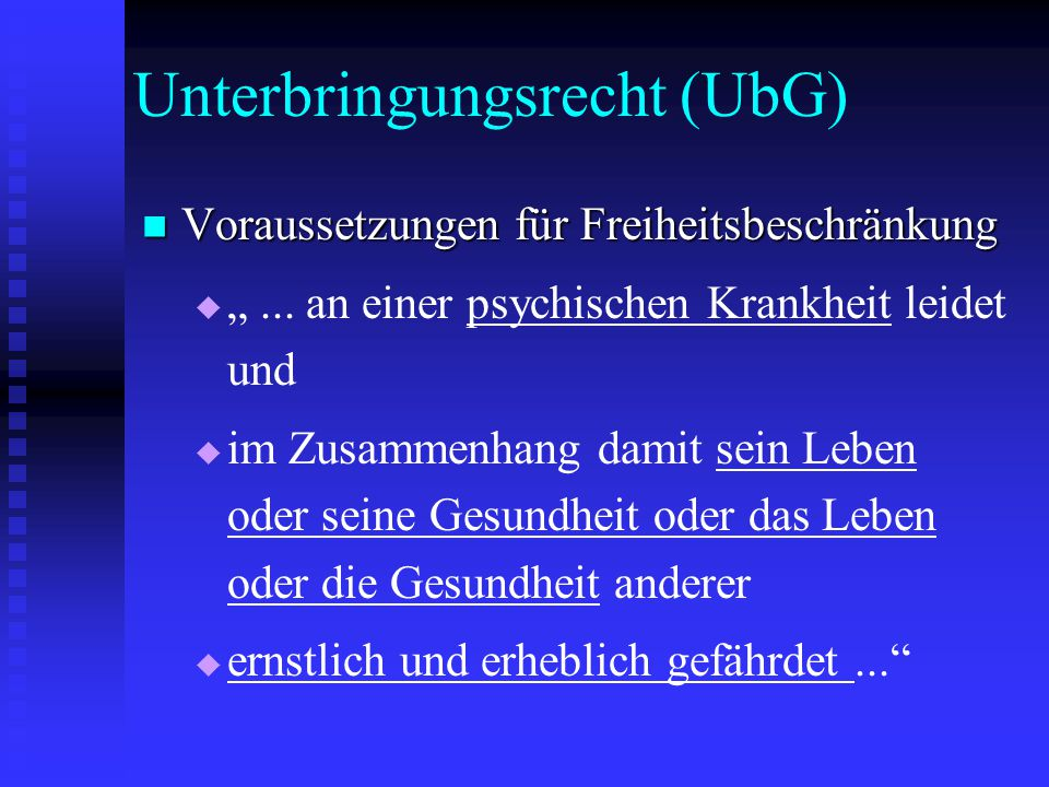 Unterbringungsrecht (UbG)