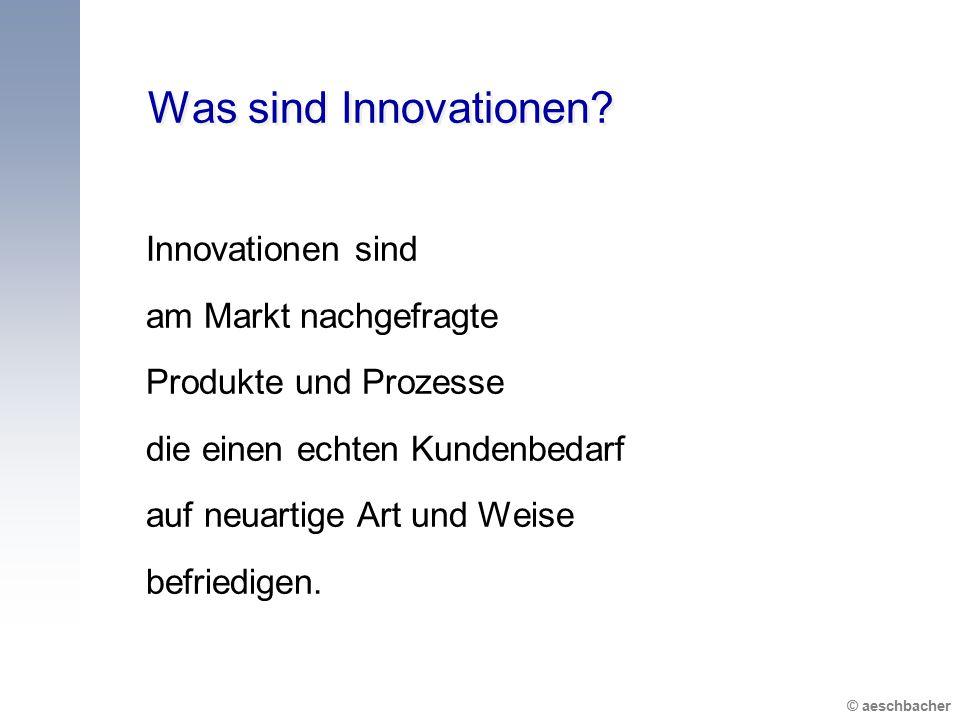 Was sind Innovationen Innovationen sind am Markt nachgefragte