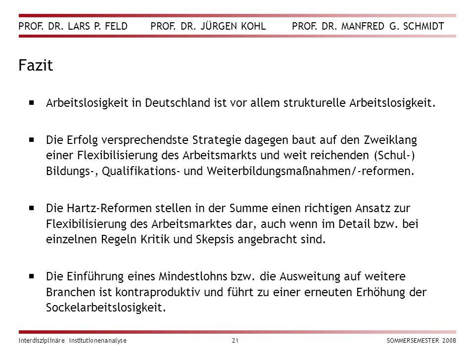 Fazit Arbeitslosigkeit in Deutschland ist vor allem strukturelle Arbeitslosigkeit.