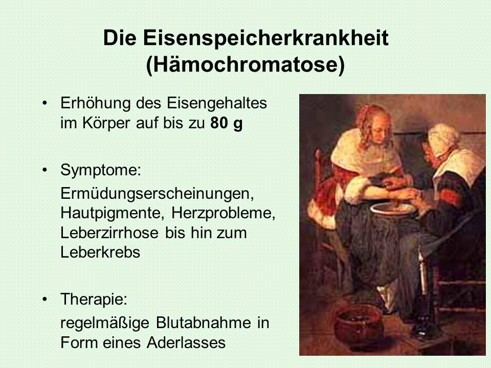 Die Eisenspeicherkrankheit (Hämochromatose)