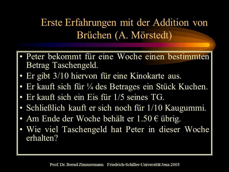 Erste Erfahrungen mit der Addition von Brüchen (A. Mörstedt)