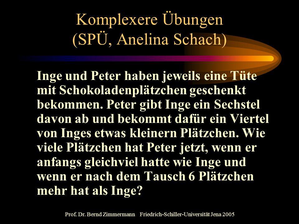 Komplexere Übungen (SPÜ, Anelina Schach)