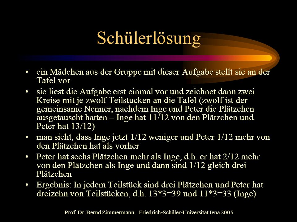Prof. Dr. Bernd Zimmermann Friedrich-Schiller-Universität Jena 2005