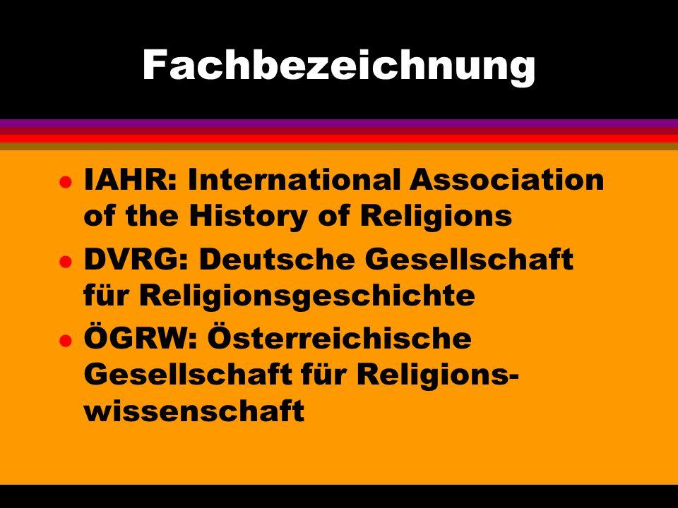 Fachbezeichnung IAHR: International Association of the History of Religions. DVRG: Deutsche Gesellschaft für Religionsgeschichte.