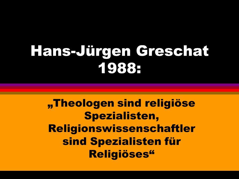 Hans-Jürgen Greschat 1988:
